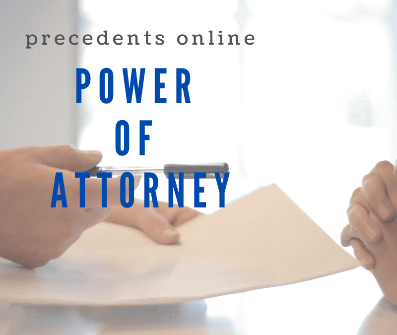 Why you need a Power of Attorney especially in Covid-19